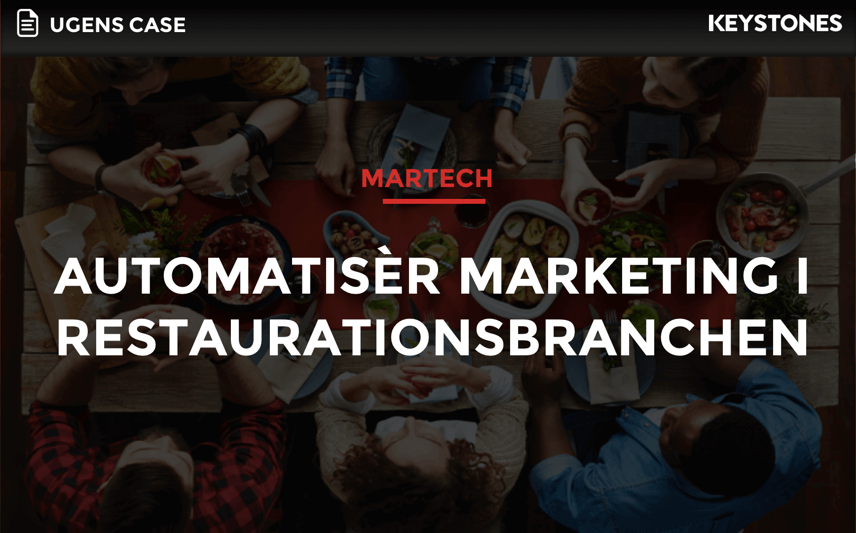 Ugens case: Automatisér marketing i hotel- og restaurationsbranchen