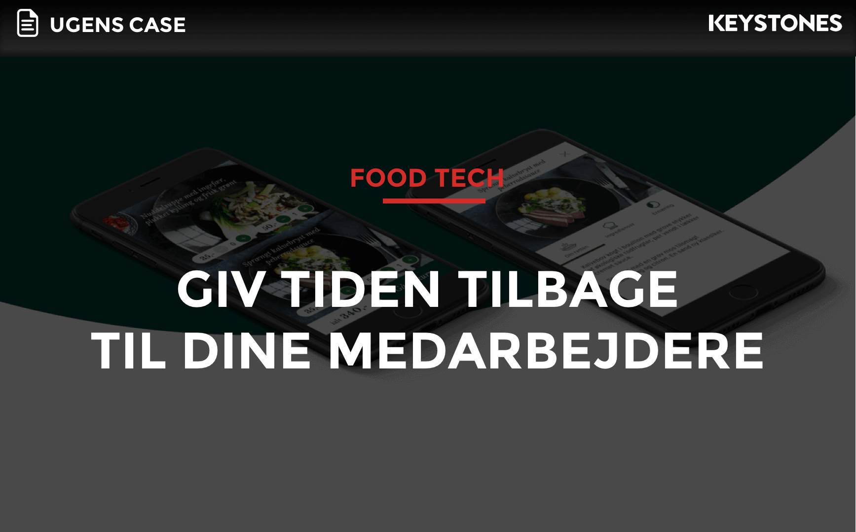 Ugens case - Foodtech